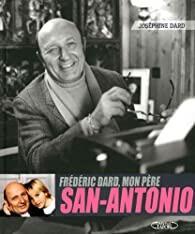 Frédéric Dard, mon père San-Antonio